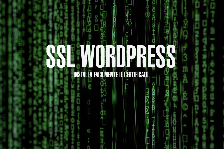 Installa il Certificato SSL su WordPress