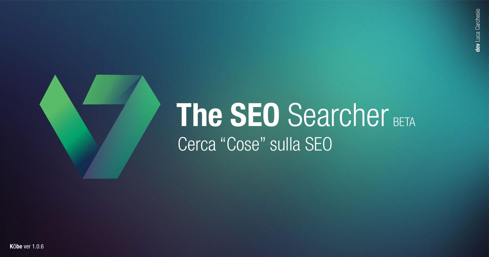 The SEO Searcher - Il Motore di Ricerca sulla SEO